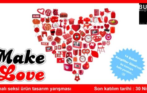 """""""Make Love"""" – Budun Design Company Tasarım Yarışması"""