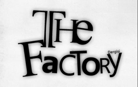 """""""The Factory"""" 2. sayı yayında!"""