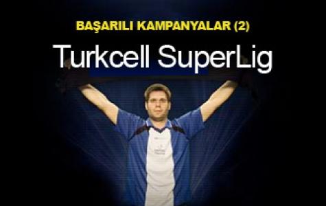 başarılı kampanyalar: Rabarba – Turkcell SuperLig