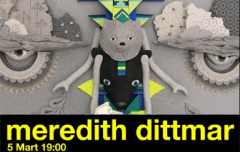 Meredith Dittmar sergisi 5 Mart itibari ile Milk'te!