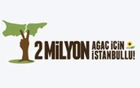 2 milyon ağaç için 2 milyon İstanbullu