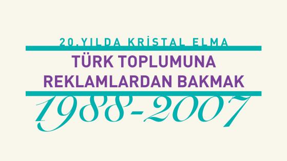 Türk Toplumuna Reklamlardan Bakmak