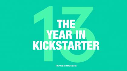 Kitle-Kaynak Gücü: 2013 Kickstarter İçin Nasıl Geçti?