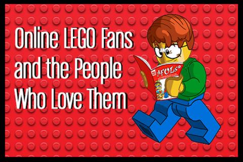 İnternetteki LEGO Hayranları Kesinlikle Düşündüğünüz Gibi Değil [SXSW 2014]