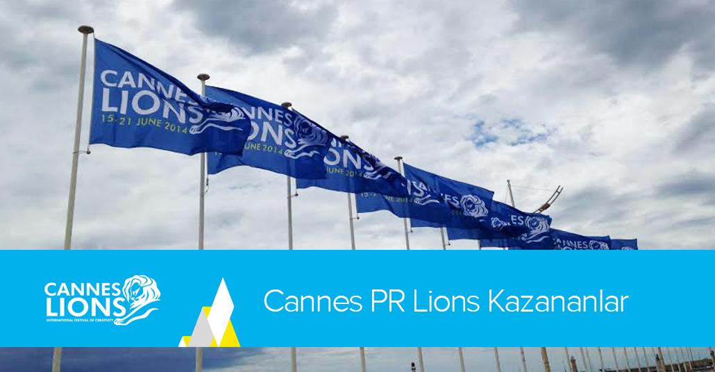 Cannes PR Lions Kazananlar [Cannes Lions 2014]