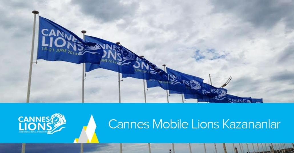 Cannes Mobile Lions Kazananlar [Cannes Lions 2014]