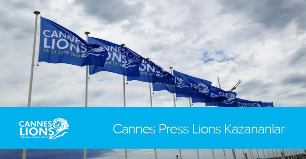Cannes Press Lions Kazananlar [Cannes Lions 2014]
