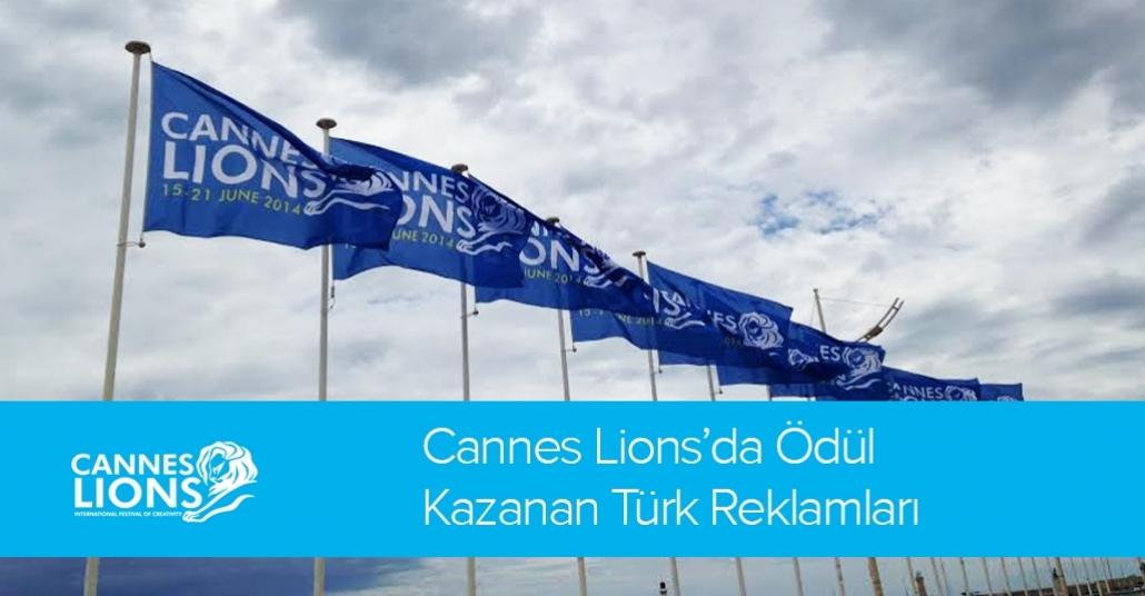 Cannes Lions'da Ödül Kazananlar Türk Reklamları [Cannes Lions 2014]
