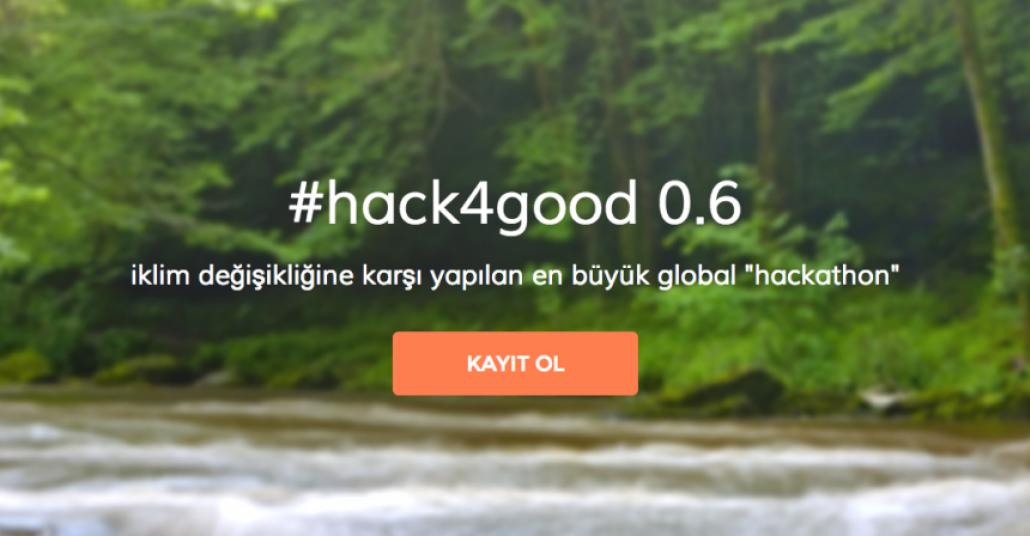 İklim Değişikliğine Karşı Projeler Yarışıyor: #hack4good