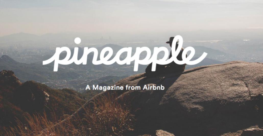 Airbnb'den Pineapple Isimli Seyahat Dergisi