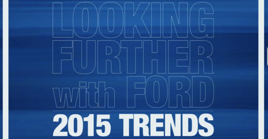 Ford'un 2015 Trend Raporu
