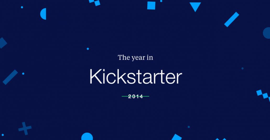 Kickstarter'da 2014 Yılının Özeti