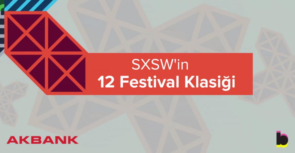 Bigumigu'dan SXSW'in 12 Festival Klasiği [SXSW 2015]