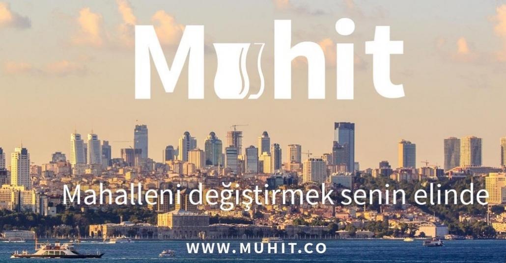 Muhtar ve Mahalle ile Bağ Kurarak Yerel Yönetimi Geliştirme Platformu: Muhit