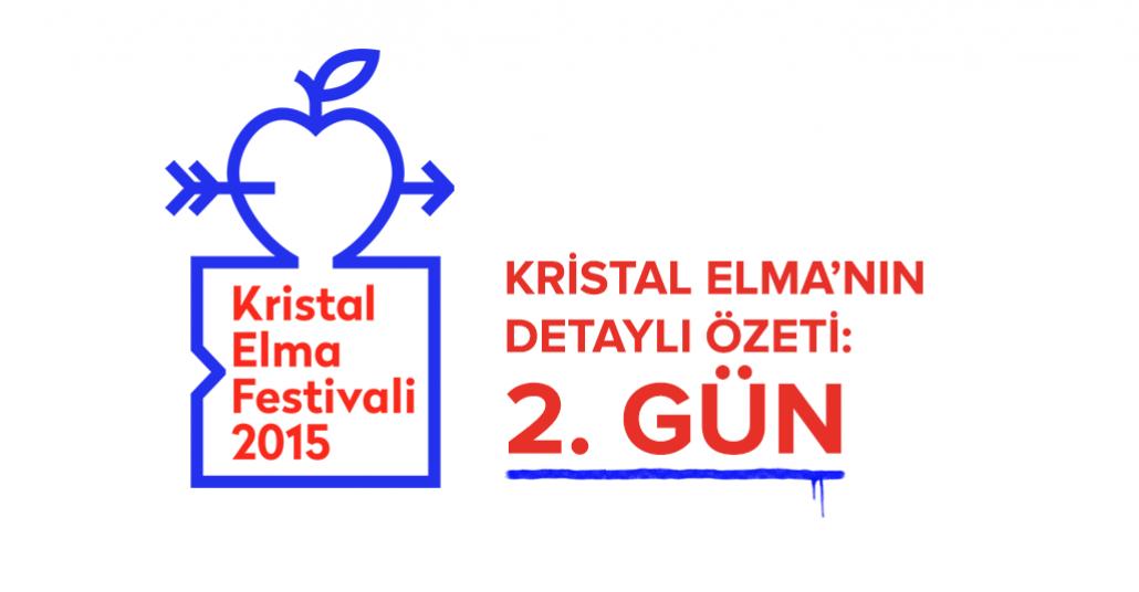 Kristal Elma'nın Detaylı Özeti: 2. Gün