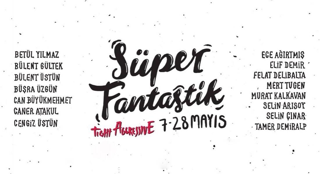 Fantastik Türk Sinemasından Beslenen Süper Sergi: Süper Fantastik!