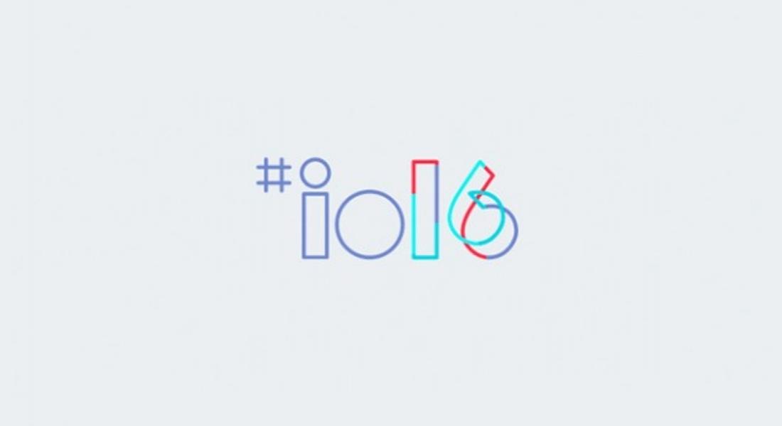 Google'ın I/O 2016'da Açıkladığı Yeni Ürünleri