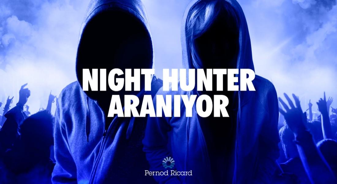 Eğlenmeyi ve Geceyi Bilen Night Hunter Aranıyor [advertorial]