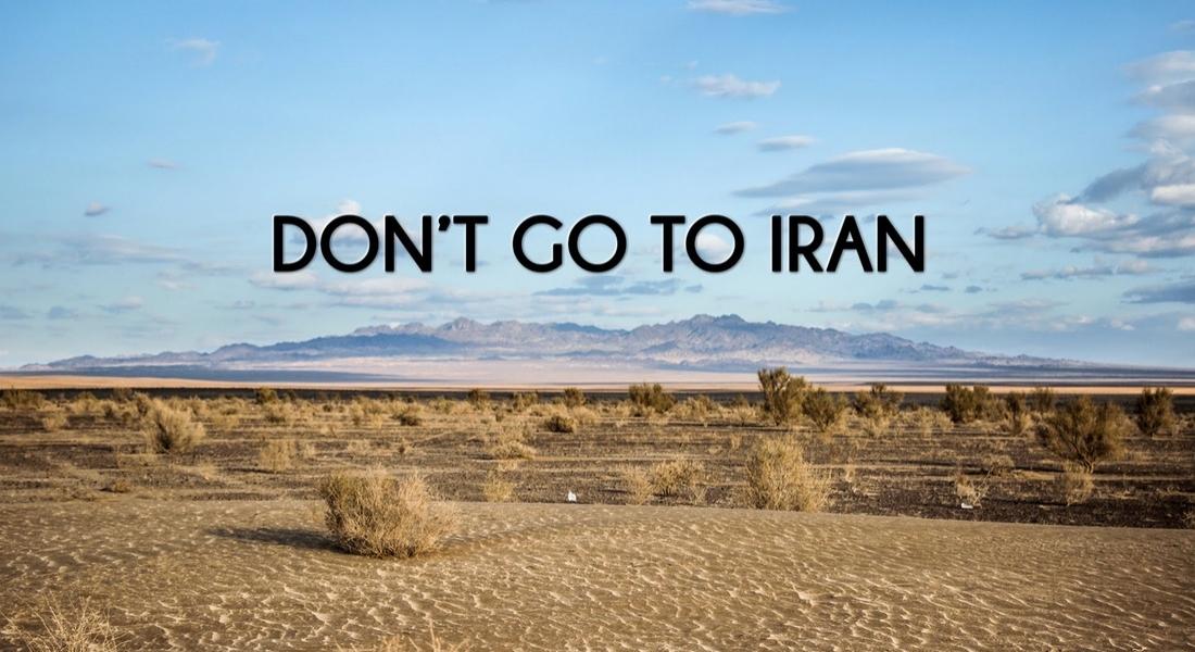 Sakın İran'a Gitmeyin
