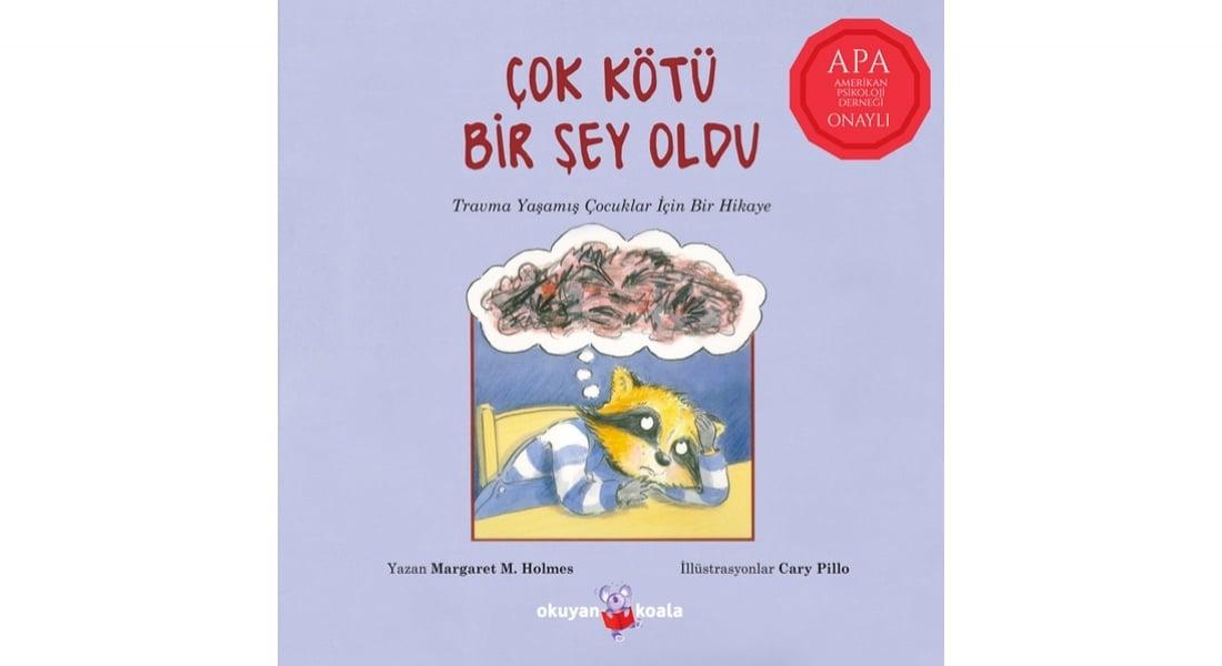 Travma Sonrası Çocuklara Yol Gösteren Kitap