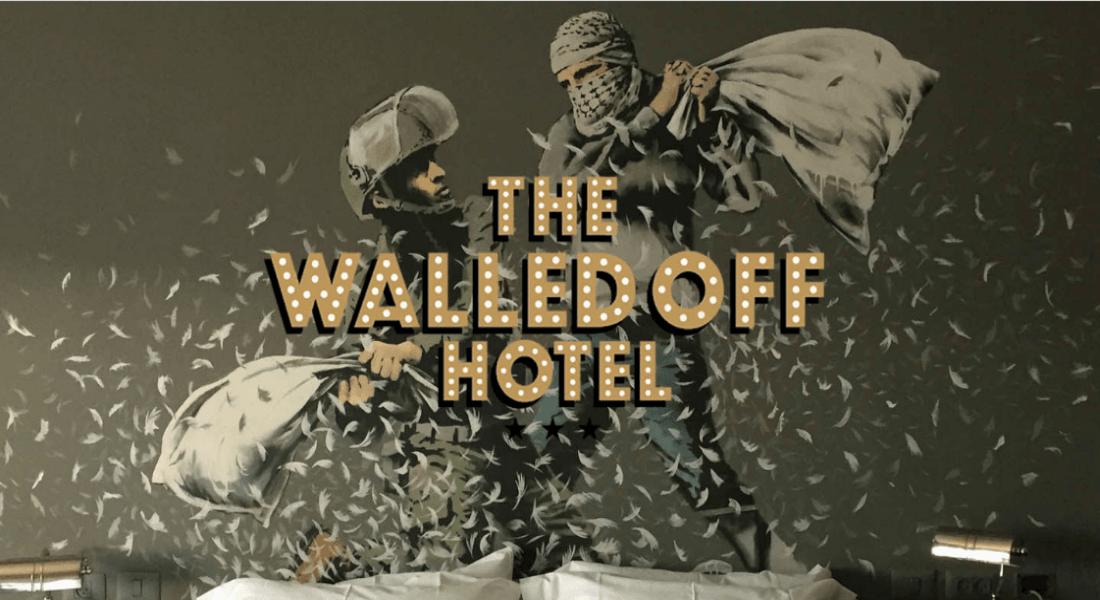 """Banksy'den Siyasi Eleştiri ve Sanat Yüklü """"Duvar Manzaralı"""" Otel"""