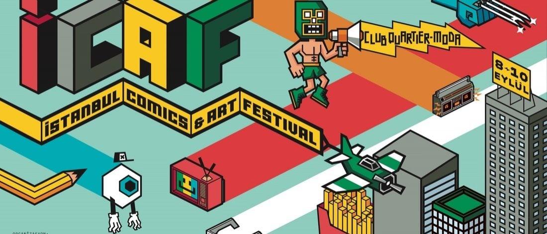 Çizginin Hakim Olduğu Altkültürlerin Festivali: İstanbul Comics & Art Festival 2017