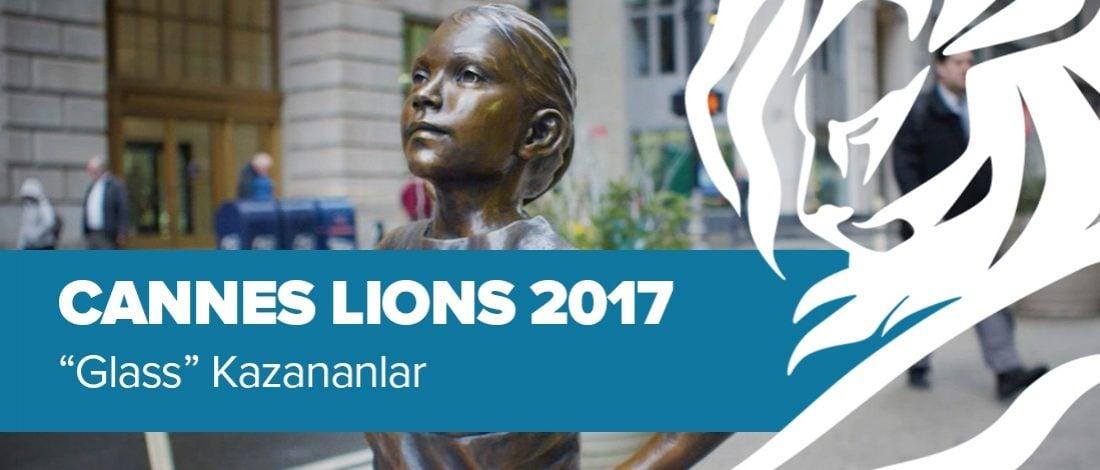 Glass Kategorisinde Ödül Kazanan İşler [Cannes Lions 2017]