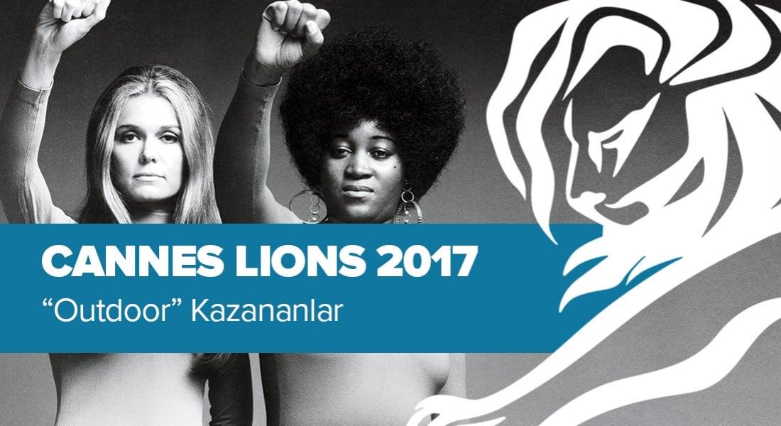 Outdoor Kategorisinde Ödül Kazanan İşler [Cannes Lions 2017]
