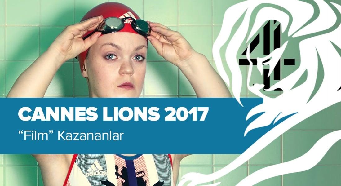 Film Kategorisinde Ödül Kazanan İşler [Cannes Lions 2017]