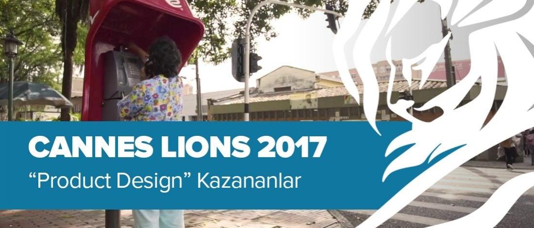 Product Design Kategorisinde Ödül Kazanan İşler [Cannes Lions 2017]