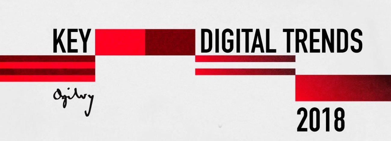 Ogilvy'den 2018'in Dijital Trendleri