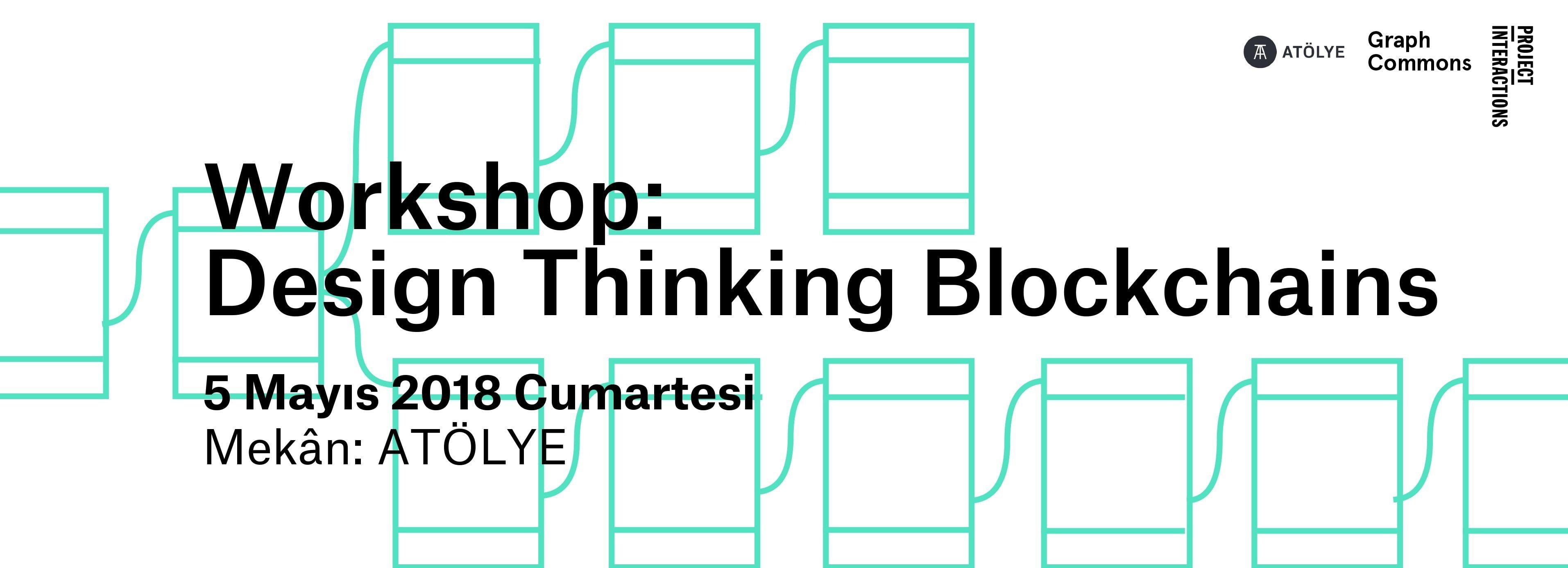 Blockchain Dünyasında Tasarım Odaklı Düşünme Çalışması