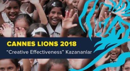 Creative Effectiveness Kategorisinde Ödül Kazanan İşler [Cannes Lions 2018]