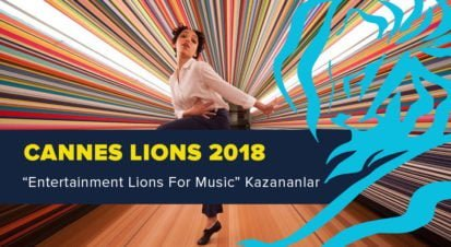 Entertainment Lions For Music Kategorisinde Ödül Kazanan İşler [Cannes Lions 2018]