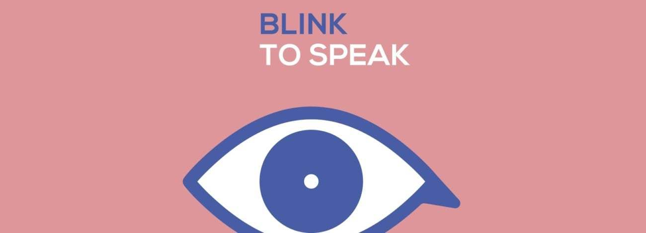 Dünyanın ilk Göz İşaret Dili: Blink To Speak [Cannes Lions 2018]