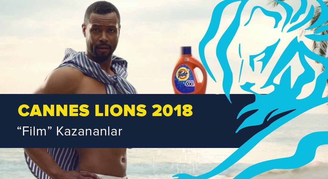 Film Kategorisinde Ödül Kazanan İşler [Cannes Lions 2018]