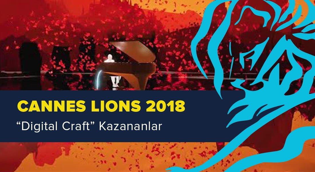 Digital Craft Kategorisinde Ödül Kazanan İşler [Cannes Lions 2018]