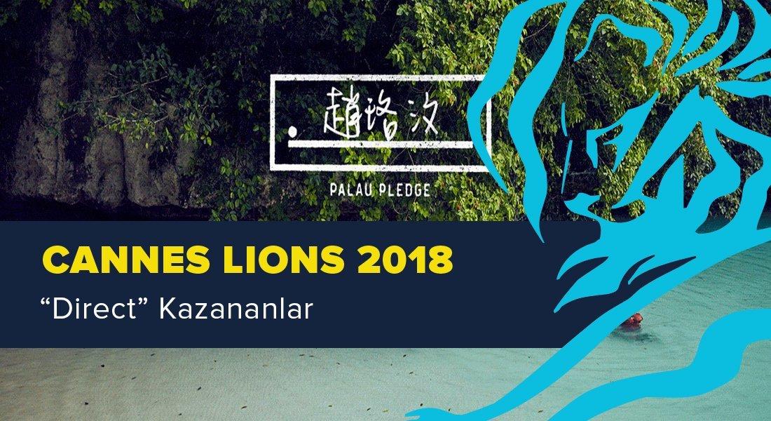 Direct Kategorisinde Ödül Kazanan İşler [Cannes Lions 2018]