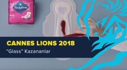 Glass Kategorisinde Ödül Kazanan İşler [Cannes Lions 2018]