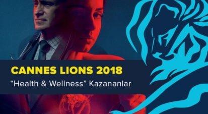 Health & Wellness Kategorisinde Ödül Kazanan İşler [Cannes Lions 2018]