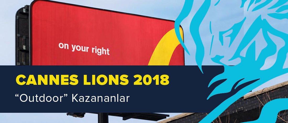 Outdoor Kategorisinde Ödül Kazanan İşler [Cannes Lions 2018]