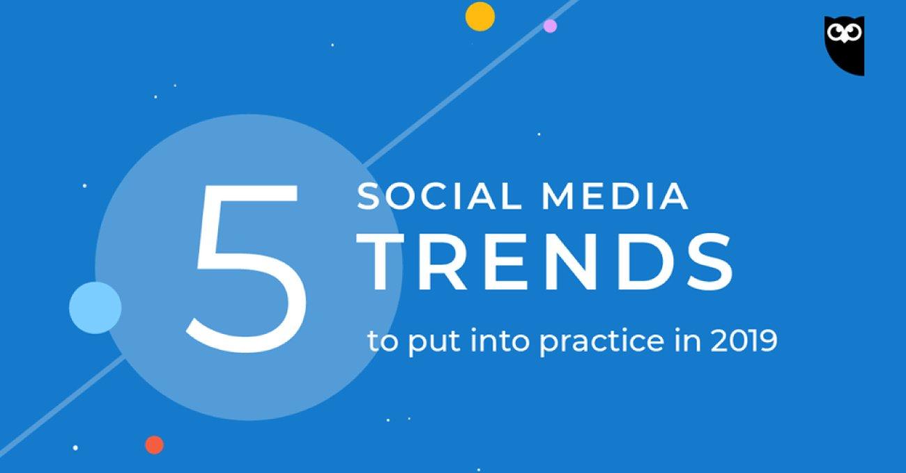2019'un Sosyal Medya Trendleri Raporu: Kişisel Özgünlüğe Dönüş
