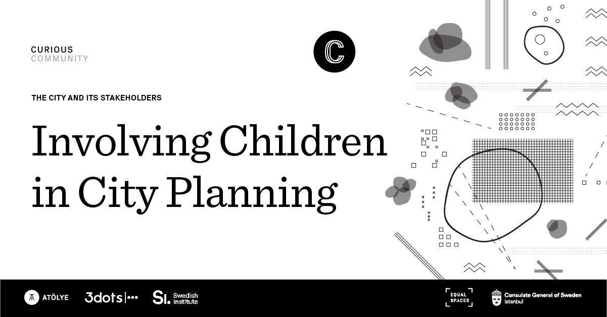 Şehir Planlamasına Çocukları Dahil Etmek