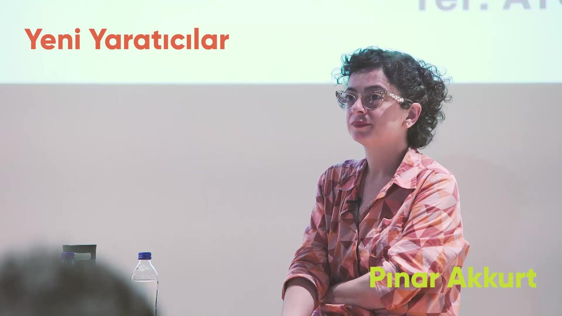 Etkinliğin Ardından: Yeni Yaratıcılar – Pınar Akkurt