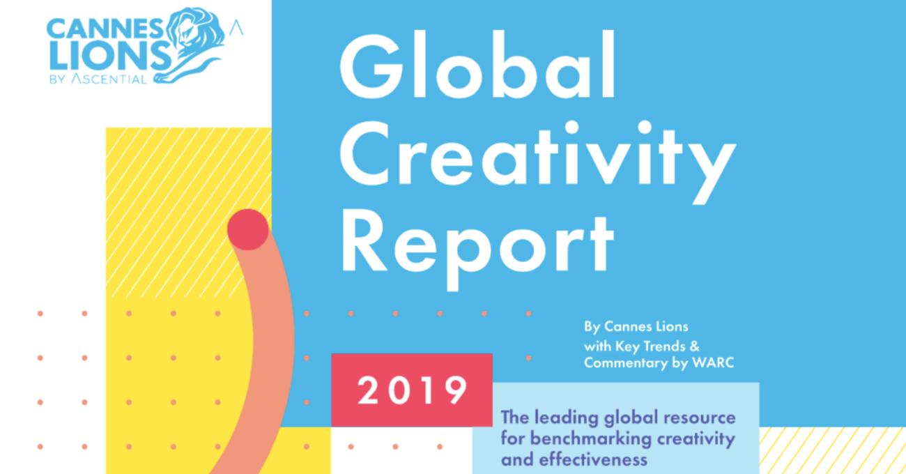 Cannes Lions Küresel Yaratıcılık Raporu 2019 Yayınlandı