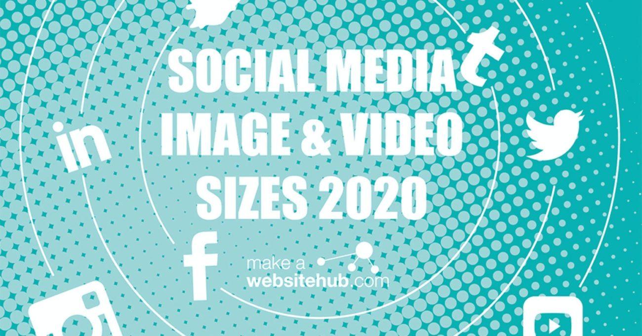2020 Sosyal Medya Görsel Boyutları Kılavuzu