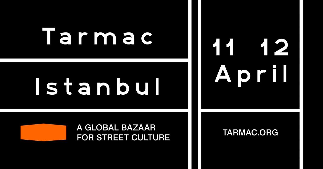 İstanbul'da Sokak Kültürü Festivali: TARMAC