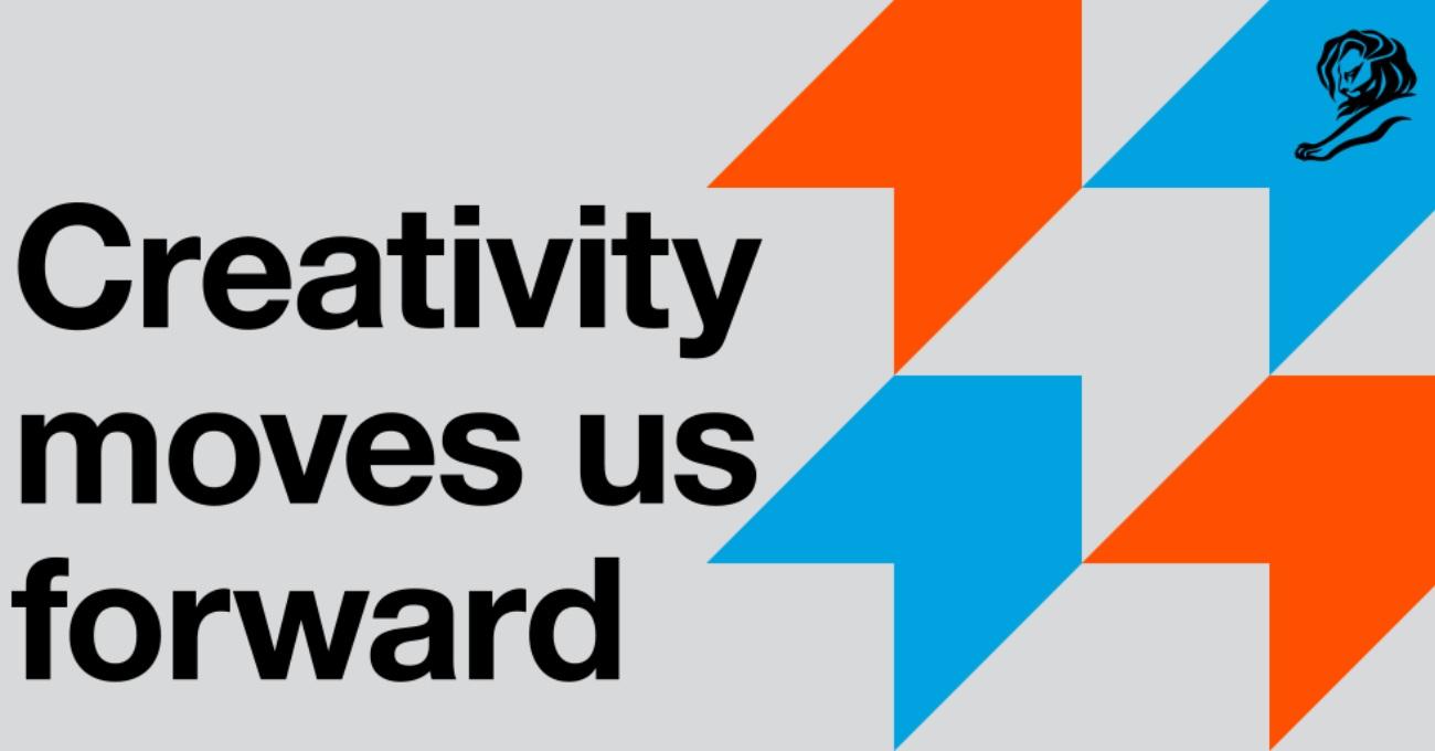 Cannes Lions Yaratıcılığın Gücüne İnanıyor