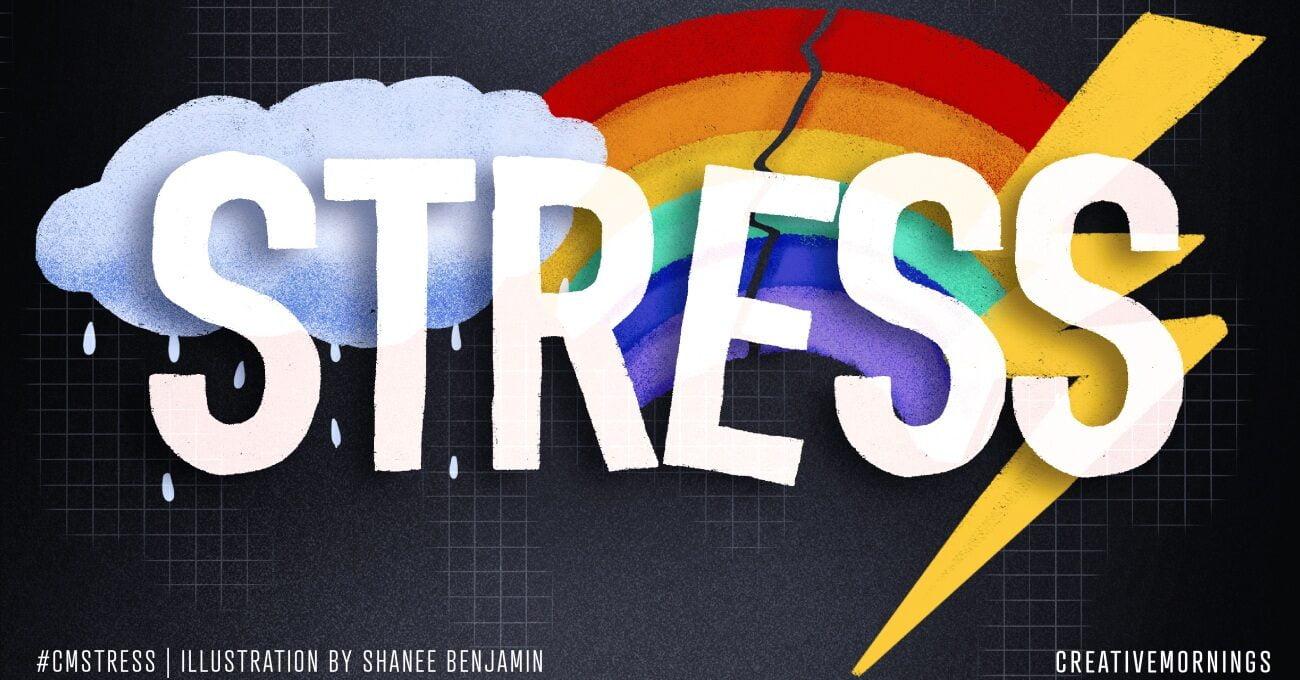 Virtual CreativeMornings'te Bu Ay: Stres
