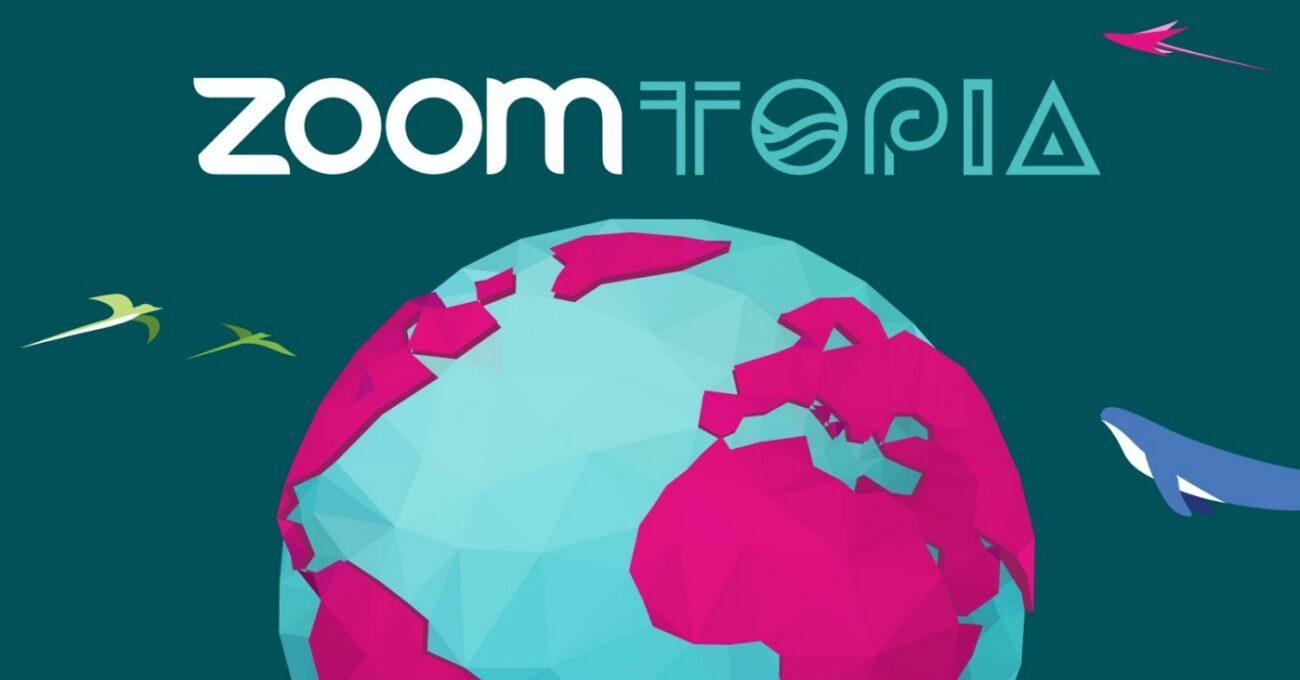 İletişimin Geleceği Zoomtopia 2020 Etkinliğinde Konuşuldu